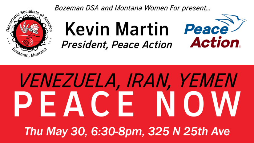kevin martin peace action bozeman